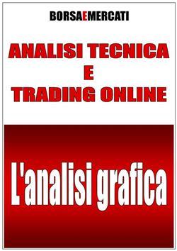 Analisi tecnica e trading online. L'analisi grafica