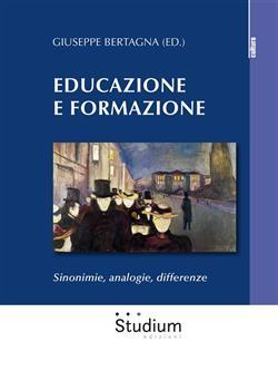 Educazione e formazione. Sinonimie, analogie, differenze