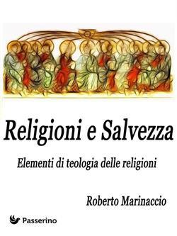 Religioni e salvezza. Elementi di teologia delle religioni