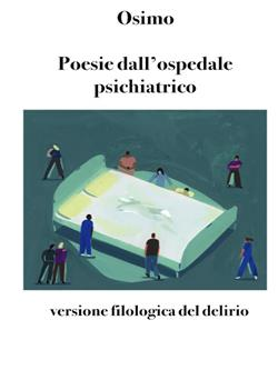 Poesie dall'ospedale psichiatrico