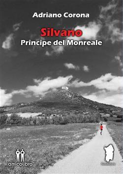 Silvano. Principe del Monreale
