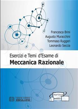 Esercizi e temi d'esame di meccanica razionale