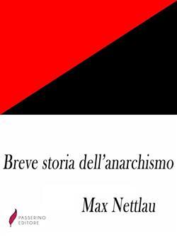 Breve storia dell'anarchismo