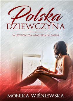 Polska dziewczyna w pogoni za angielskim snem