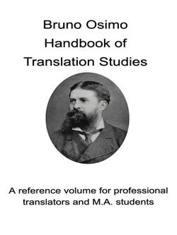 Handbook of translation studies. A reference volume for professional translators and M.A. students