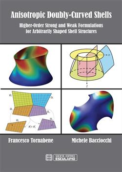 Anisotropic Doubly-Curved Shells