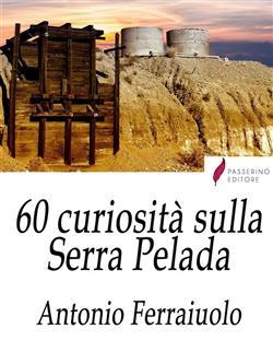 60 curiosità sulla Serra Pelada