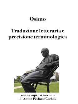Traduzione letteraria e precisione terminologica. Con esempi dai racconti di Antón Pàvlovi? C?echov