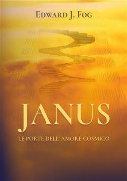 Janus. Le porte dell'amore cosmico