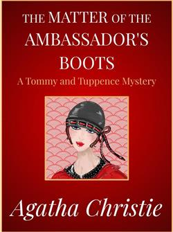 The Matter of the Ambassador's Boots