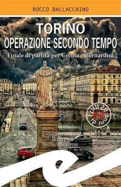 Torino operazione secondo tempo. Finale di partita per Crema e Bernardini