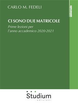 Ci sono due matricole. Prime lezioni per l'anno accademico 2020-2021