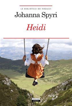 Heidi. Ediz. integrale