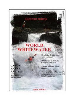 World whitewater. Canoa, kayak, rafting