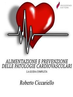 Alimentazione e prevenzione delle patologie cardiovascolari