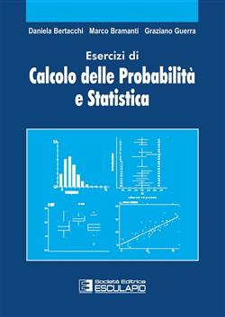 Esercizi di calcolo delle probabilità e statistica
