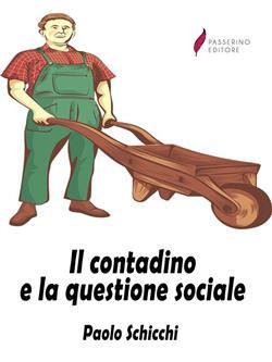 Il contadino e la questione sociale