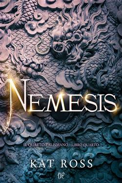Nemesis. Il quarto talismano