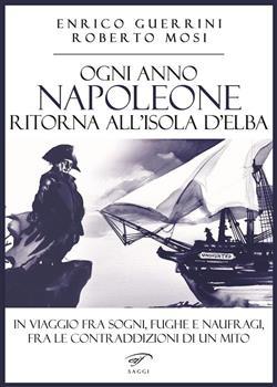 Ogni anno Napoleone ritorna all'isola d'Elba