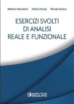 Esercizi svolti di analisi reale e funzionale
