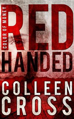 Red handed. Color of money