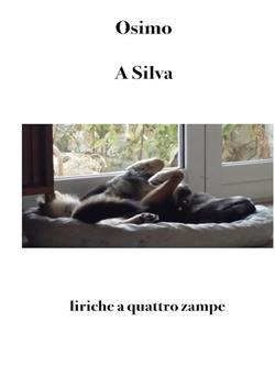 A Silva. Liriche a quattro zampe