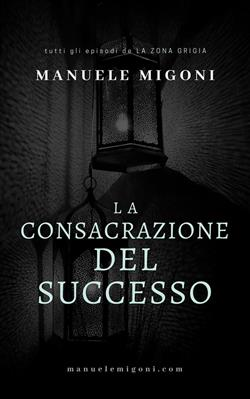 La consacrazione del successo