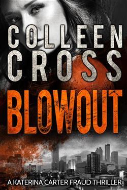 Blowout: A Katerina Carter Fraud Thriller
