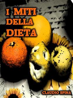 I miti della dieta