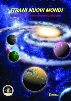Strani nuovi mondi 2010. Racconti dal concorso letterario Giulio Verne