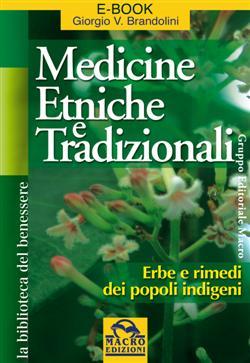 Medicine etniche e tradizionali. Erbe e rimedi dei popoli indigeni