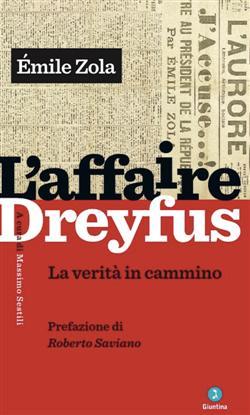 L'affaire Dreyfus. La verità in cammino