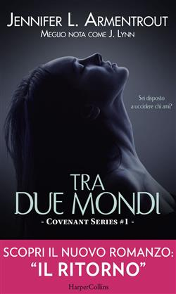 Tra due mondi. Covenant series