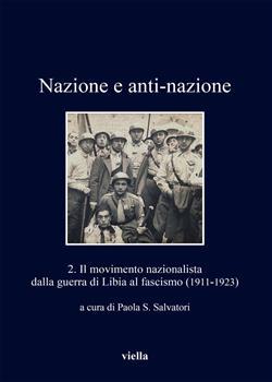 Il movimento nazionalista dalla guerra di Libia al fascismo (1911-1923)