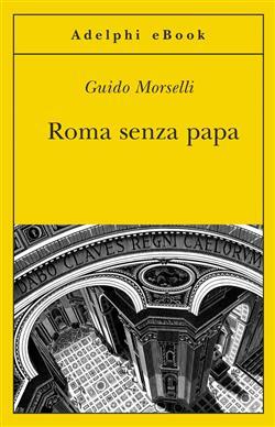Roma senza papa