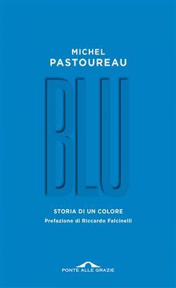 Blu. Storia di un colore