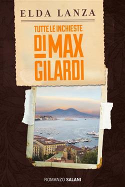 Tutte le inchieste di Max Gilardi