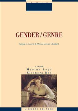 Gender/genre. Saggi in onore di Maria Teresa Chialant