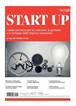 Start up. Guida operativa per la creazione, la gestione e lo sviluppo delle imprese innovative