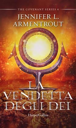 La vendetta degli dei. Covenant series