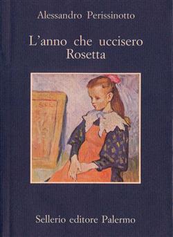 L'anno che uccisero Rosetta