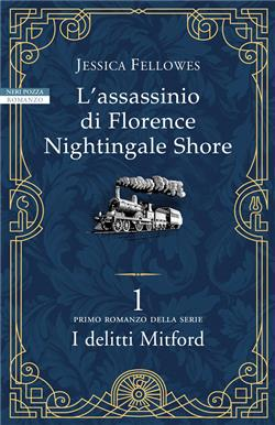 L'assassinio di Florence Nightingale Shore. I delitti Mitford