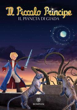 Il Piccolo Principe #5 - Il Pianeta di Giada