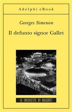 Il defunto signor Gallet