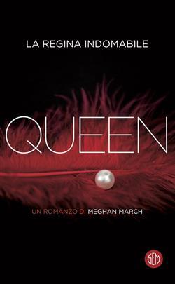 Queen. La regina indomabile