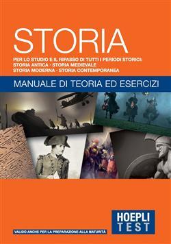 Storia. Manuale di teoria ed esercizi