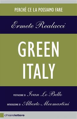 Green Italy. Perché ce la possiamo fare