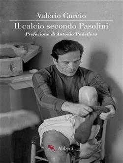Il calcio secondo Pasolini