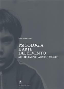 Psicologia e arte dell'evento. Storia eventualista 1977-2003