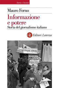 Informazione e potere. Storia del giornalismo italiano